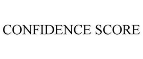CONFIDENCE SCORE
