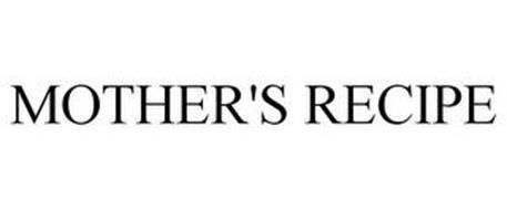 MOTHER'S RECIPE