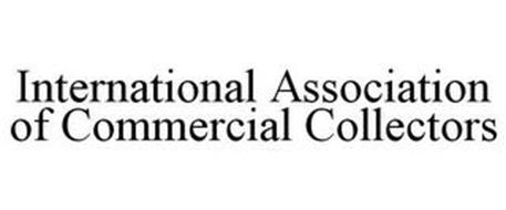 INTERNATIONAL ASSOCIATION OF COMMERCIAL COLLECTORS