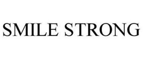 SMILE STRONG