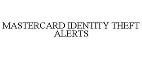 MASTERCARD IDENTITY THEFT ALERTS