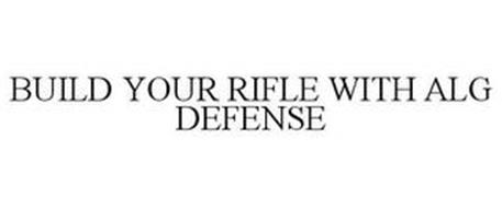 BUILD YOUR RIFLE WITH ALG DEFENSE