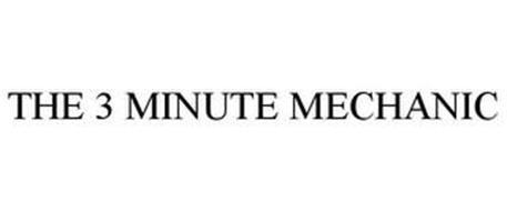 3 MINUTE MECHANIC