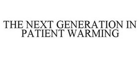 THE NEXT GENERATION IN PATIENT WARMING