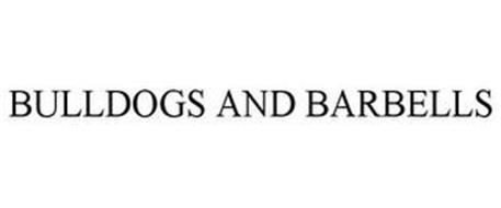 BULLDOGS AND BARBELLS