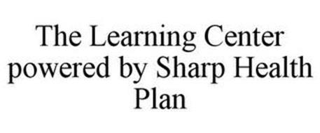 THE LEARNING CENTER POWERED BY SHARP HEALTH PLAN