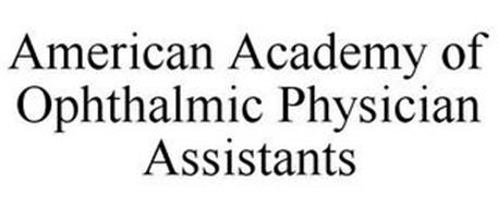 AMERICAN ACADEMY OF OPHTHALMIC PHYSICIAN ASSISTANTS