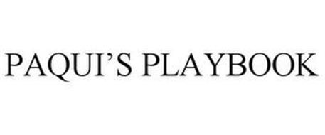 PAQUI'S PLAYBOOK