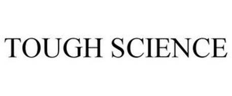 TOUGH SCIENCE
