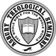 ASBURY THEOLOGICAL SEMINARY THE WHOLE BIBLE FOR THE WHOLE WORLD HOLY BIBLE