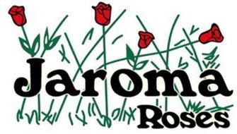 JAROMA ROSES