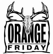 ORANGE FRIDAY