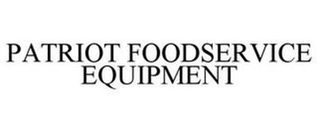 PATRIOT FOODSERVICE EQUIPMENT