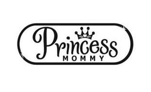 PRINCESS MOMMY