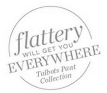 FLATTERY WILL GET YOU EVERYWHERE TALBOTS PANT COLLECTION