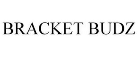 BRACKET BUDZ