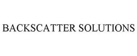 BACKSCATTER SOLUTIONS
