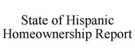 STATE OF HISPANIC HOMEOWNERSHIP REPORT