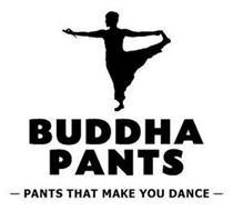 BUDDHA PANTS - PANTS THAT MAKE YOU DANCE -
