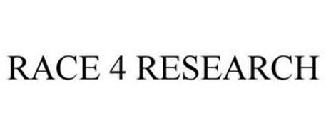 RACE 4 RESEARCH