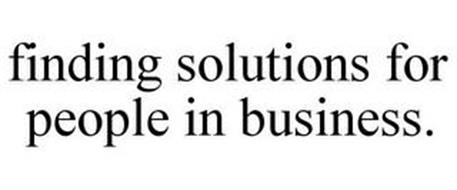 FINDING SOLUTIONS FOR PEOPLE IN BUSINESS.