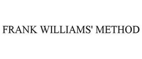 FRANK WILLIAMS' METHOD