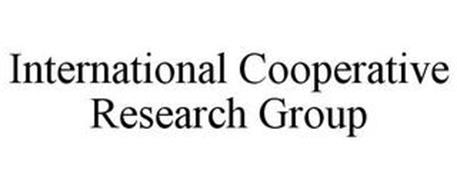 INTERNATIONAL COOPERATIVE RESEARCH GROUP