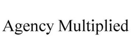 AGENCY MULTIPLIED