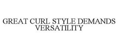 GREAT CURL STYLE DEMANDS VERSATILITY