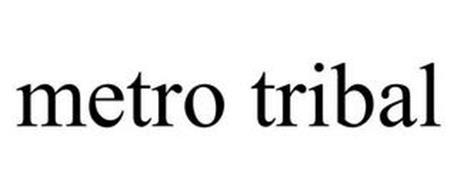METRO TRIBAL