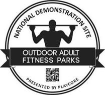 NATIONAL DEMONSTRATION SITE OUTDOOR ADULT FITNESS PARKS PRESENTED BY PLAYCORE