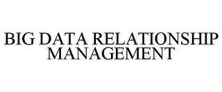 BIG DATA RELATIONSHIP MANAGEMENT