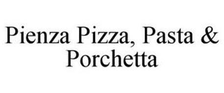 PIENZA PIZZA, PASTA & PORCHETTA