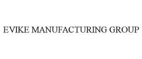 EVIKE MANUFACTURING GROUP