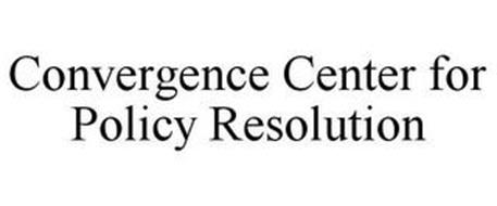 CONVERGENCE CENTER FOR POLICY RESOLUTION