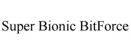 SUPER BIONIC BITFORCE