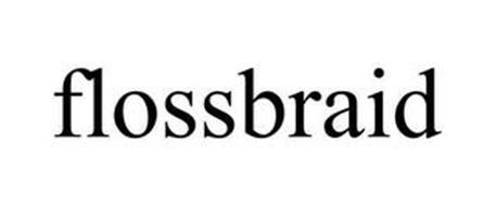 FLOSSBRAID