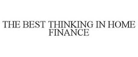 THE BEST THINKING IN HOME FINANCE