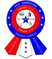 ALL AMERICAN STUDENT CLASSIC, GRADES 5-6, GRADES 7-8, TEN STAR EVENT, ACADEMICS, ATHLETICS