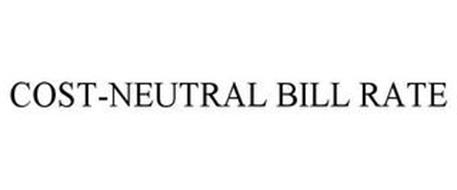 COST-NEUTRAL BILL RATE