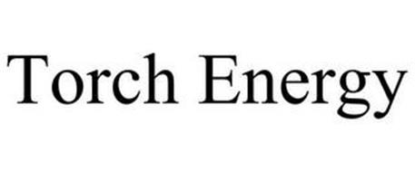 TORCH ENERGY