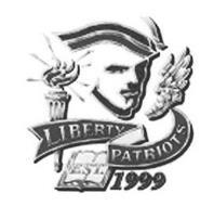 LIBERTY PATRIOTS EST. 1999