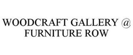 WOODCRAFT GALLERY @ FURNITURE ROW