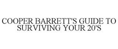 COOPER BARRETT'S GUIDE TO SURVIVING YOUR 20'S