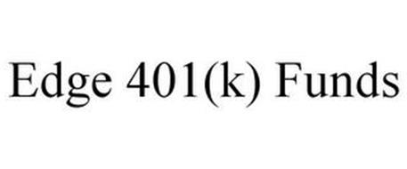 EDGE 401K FUNDS