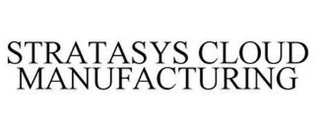 STRATASYS CLOUD MANUFACTURING