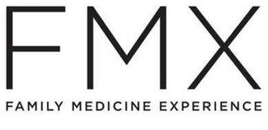 FMX FAMILY MEDICINE EXPERIENCE