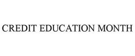 CREDIT EDUCATION MONTH
