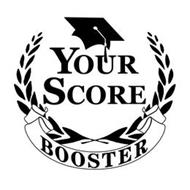 YOUR SCORE BOOSTER
