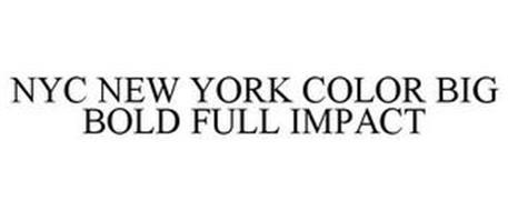NYC NEW YORK COLOR BIG BOLD FULL IMPACT